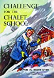 Brent-Dyer, Elinor M.: Challenge for the Chalet School