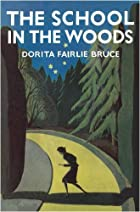 School in the Woods by Dorita Fairlie Bruce
