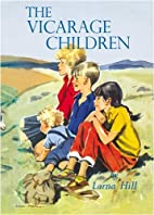 The Vicarage Children by Lorna Hill