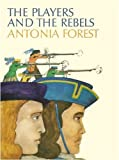 Forest, Antonia: The Players and the Rebels