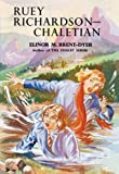 Elinor M. Brent-Dyer: Ruey Richardson: Chaletian (The Chalet School) No.44