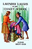 Brent-Dyer, Elinor M.: Lavender Laughs in the Chalet School
