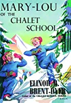 Mary-Lou of the Chalet School by Elinor M.…