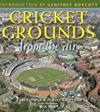 Cricket Grounds From the Air by Zaki Cooper
