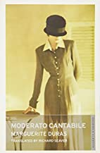 Moderato Cantabile by Marguerite Duras