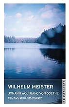 Wilhelm Meister by Johann Wolfgang von…