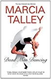 Talley, Marcia: Dead Man Dancing (Hannah Ives Mystery Series, Book 7)