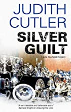 Silver Guilt by Judith Cutler