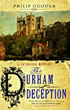 Gooden, Philip: The Durham Deception (Cathedral Mysteries)