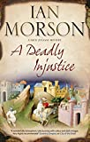 Morson, Ian: A Deadly Injustice (Nick Zuliani Mysteries)