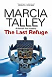 Talley, Marcia: The Last Refuge (Hannah Ives Mysteries)