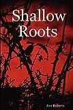 Roberts, Jim: Shallow Roots