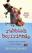 Rubbish Boyfriends by Jessie Jones
