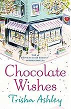 Chocolate Wishes by Trisha Ashley