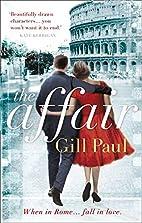 The Affair by Gill Paul