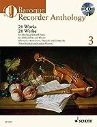 BAROQUE RECORDER ANTHOLOGY VOL. 3: 21 WORKS…