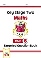 Key Stage Two Maths: Year 6 Targeted…