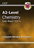 A2-Level Chemistry OCR A: Complete Revision…