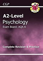 A2-Level Psychology AQA A: Complete Revision…