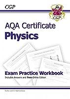 AQA Certificate Physics: Exam Practice…