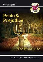 GCSE English: Pride and Prejudice: The Text…