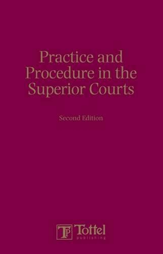 practice-and-procedure-in-the-superior-courts-second-edition