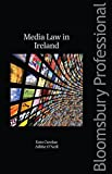 Not Available: Media Law in Ireland