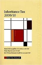 Core Tax Annual: Inheritance Tax 2009/10 by…