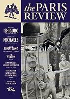The Paris Review 184 by Philip Gourevitch