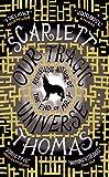 Thomas, Scarlett: Our Tragic Universe