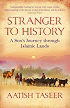 Stranger to History: A Son's Journey…