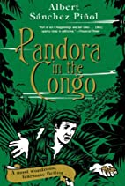 Pandora in the Congo by Albert Sánchez…