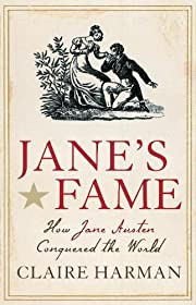 Jane's Fame: How Jane Austen Conquered…