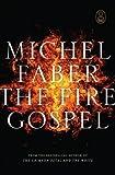 Faber, Michel: The Fire Gospel