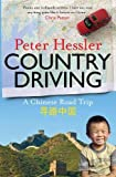 PETER HESSLER: COUNTRY DRIVING: A CHINESE ROAD TRIP