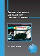 Gendered Identities and Immigrant Language…