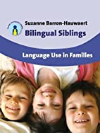 Bilingual Siblings: Language Use in Families…