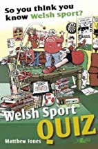 Welsh Sports Quiz: So You Think You Know…