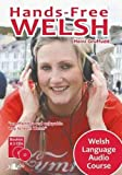 Heini Gruffudd: Hands-Free Welsh: Welsh Language Audio Course