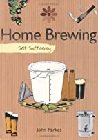 Home Brewing: Self-Sufficiency (The…