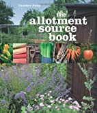 The Allotment Source Book by Caroline Foley