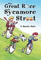 The Great Race to Sycamore Street by J.…