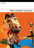 Rough Music by Fiona Sampson