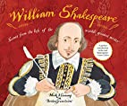 William Shakespeare: Scenes from the life of…