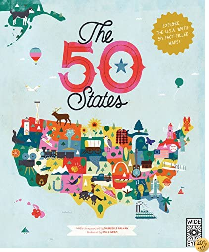 TThe 50 States: Explore the U.S.A. with 50 fact-filled maps!