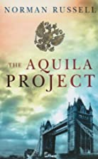 The Aquila Project (Ulverscroft) by Norman…