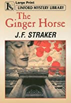 The Ginger Horse (Linford Mystery Library)…
