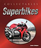 Collectables: Superbikes: Makes, Models,…