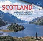 Scotland: Landmarks, Landscapes and Hidden…