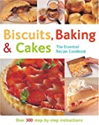 Biscuits, Baking & Cakes (The Essential…